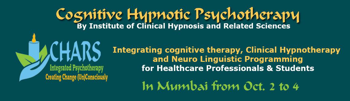 Foundation Course in Cognitive Hypnotic Psychotherapy in Mumbai