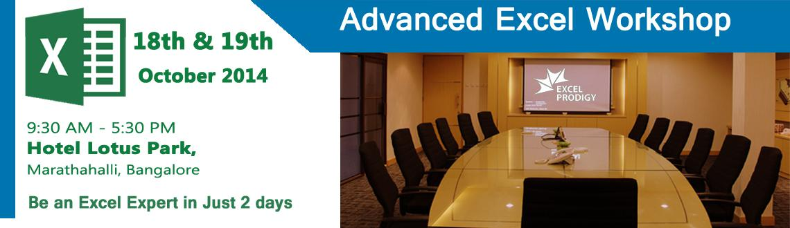 Book Online Tickets for Advanced Excel Workshop in Bangalore, Bengaluru. Exclusive Advanced Excel Workshop in Bangalore-Be an Microsoft®Excel®Pro in Just 2 days  Our Advanced Excel courses will arm you with the knowledge of how to use Excel more effectively and efficiently and ultimately