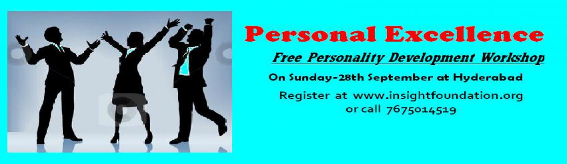Book Online Tickets for Personam Excellence-Free Personality Dev, Hyderabad. Free Soft Skills & Personality Development Workshop