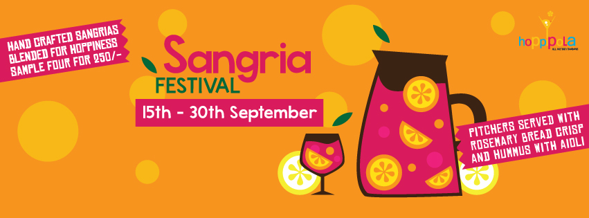 Book Online Tickets for The Hoppipola Sangria Festival, Pune. The summer is slowly approaching and the best way to beat the heat is with a cold pitcher of hand crafted sangrias by Hoppipola.