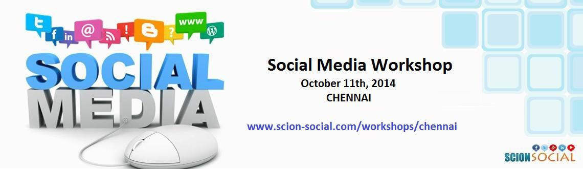 Book Online Tickets for SCION - Social Media Workshop 11th Octob, Chennai. Learn Proven Social Media Marketing Strategies That Will Transform Your Business Online.