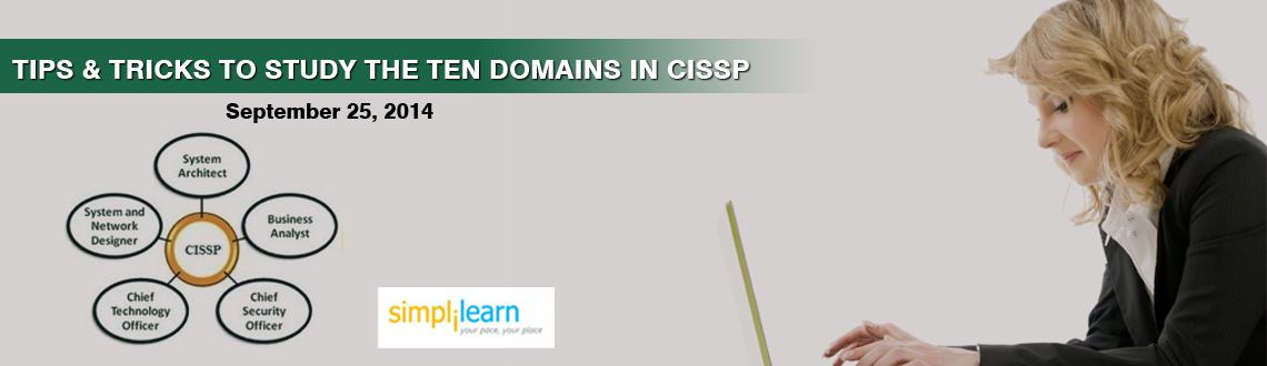 Simplilearns Online Free Webinar Hyderabad  Tips  Tricks to study ten Domains in CISSP