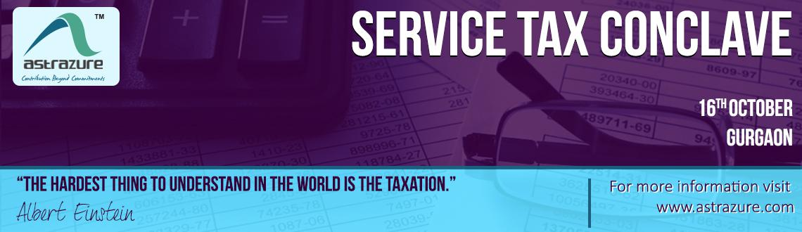 Book Online Tickets for Service Tax Conclave, Gurugram. INTRODUCTION: