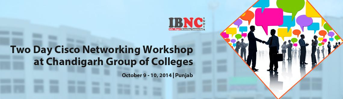 Two Day Cisco Networking Workshop at Chandigarh Group of Colleges,  jhanjeri,(Mohali)