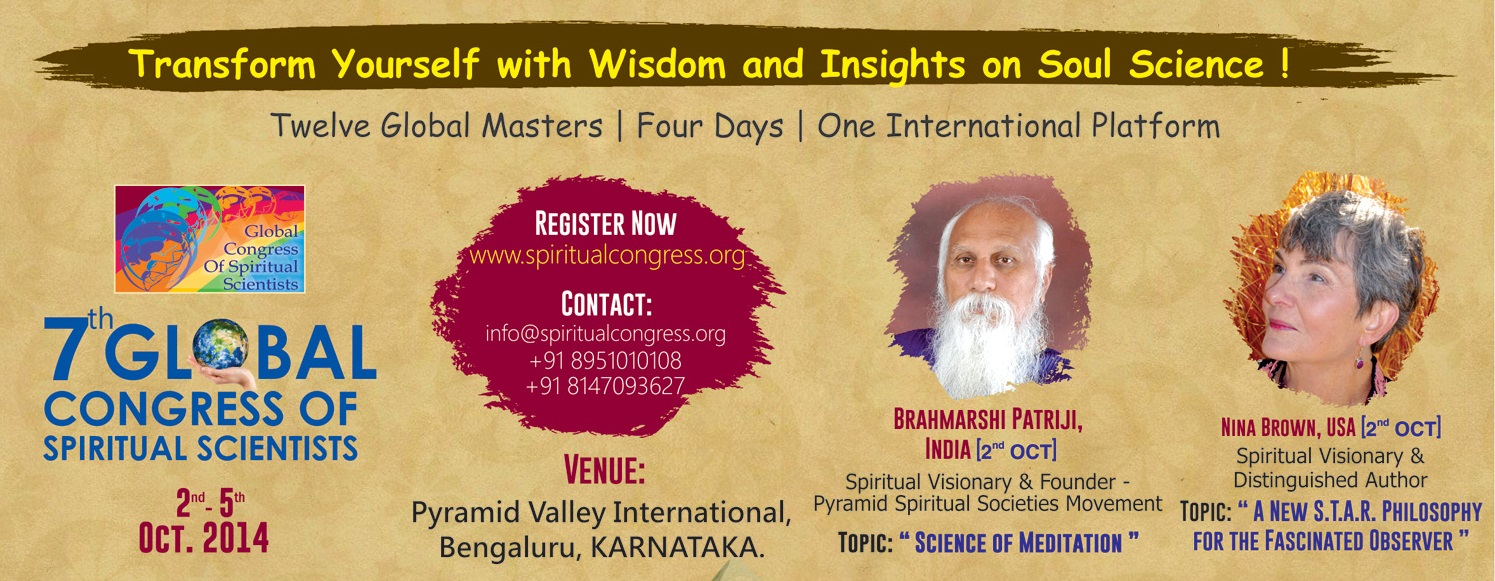 7th Global Congress of Spiritual Scientists 2014 (Oct 2nd-5th)