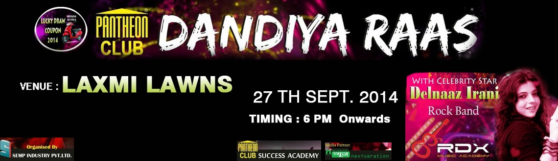Book Online Tickets for PANTHEON DANDIYA EVENT 2014 @ LAXMI LAWN, Pune. 