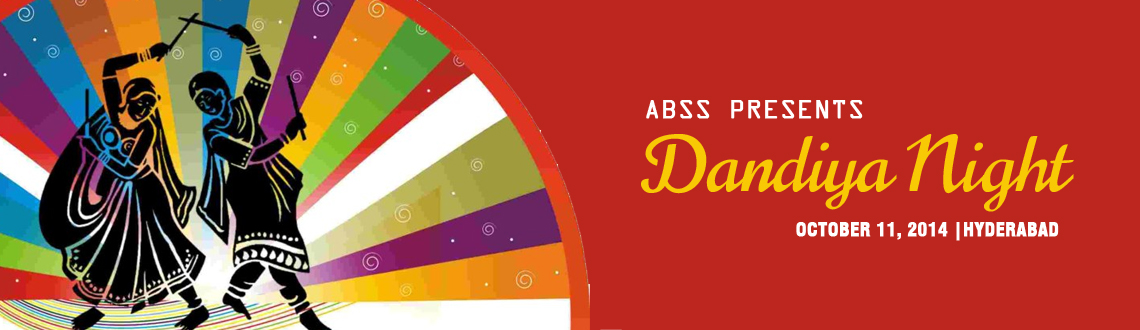 Book Online Tickets for ABSS PRESENTS DANDIYA NIGHT, Hyderabad. ABSS