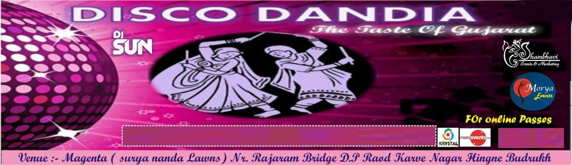 Book Online Tickets for Disco Dandiya 2014 @ Suryananda Lawns, Pune.  
