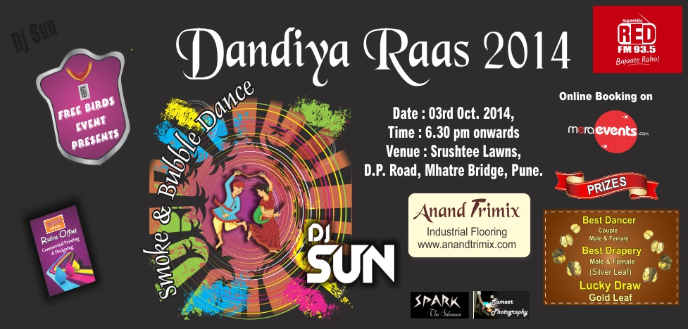 Book Online Tickets for Dandiya Raas 2014 @shrushtee lawns on 3r, Pune.  