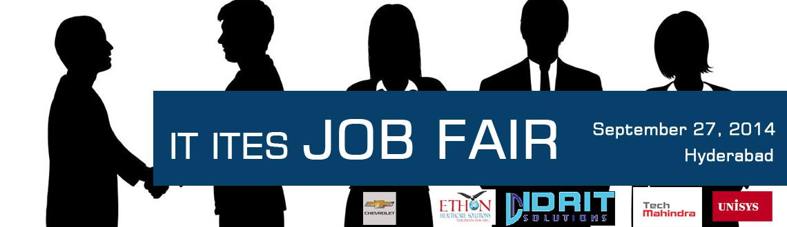 Book Online Tickets for IT  ITES JOB FAIR HYDERABAD 27/09/2014, Hyderabad. IT & ITES JOB FAIR HYDERABAD ON 27/09/2014 