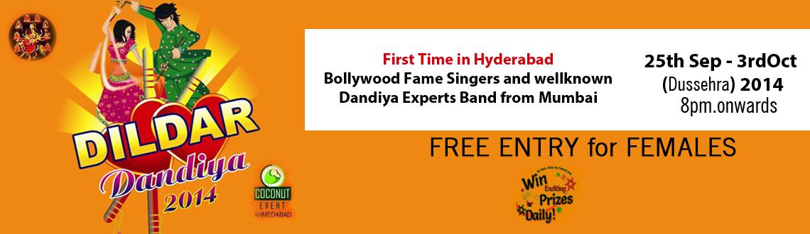 Book Online Tickets for DilDar Dandiya 2014, Hyderabad. Hello Hyderabad!!!