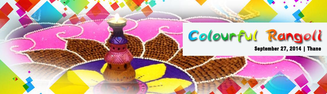 Book Online Tickets for Colourful Rangoli Workshop, Thane. Palava