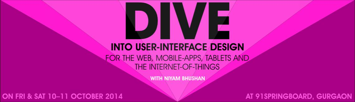 Dive into User-Interface Design for the Web, Mobile-apps, Tablets, and Internet-Of-Things