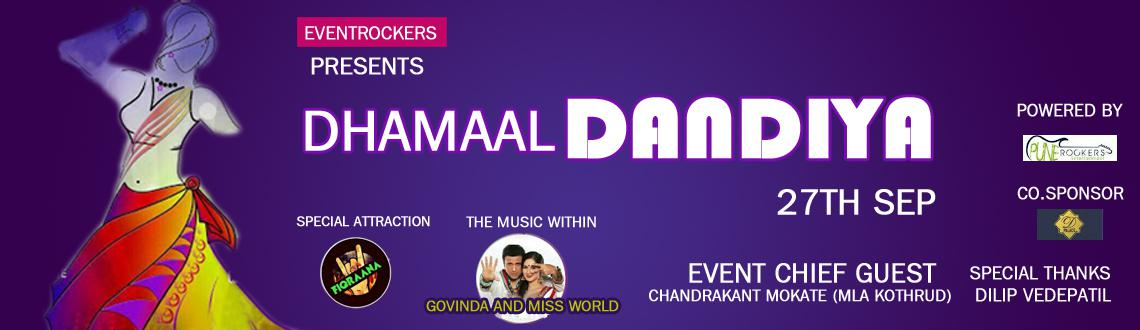 Book Online Tickets for Dhamaal Dandiya on 27th Sept. @ Pan Card, Pune.