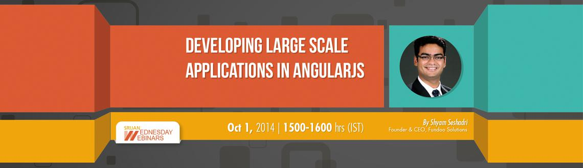 Developing Large Scale Applications in AngularJS