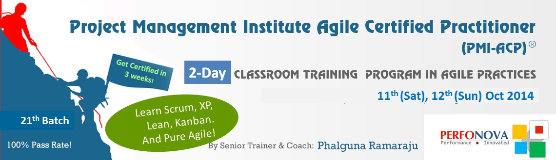 2-weekend day PMI Agile Certification (PMI-ACP) - workshop in Agile Practices on 11th(Sat), 12th(Sun) Oct 2014
