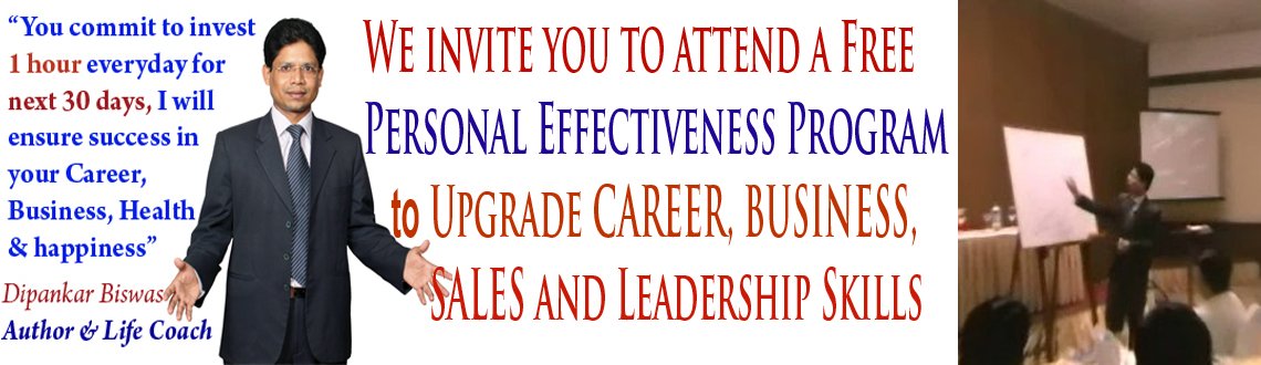 Book Online Tickets for Personal Effectiveness Program to Upgrad, Hyderabad. I hope you are in good health and Happiness in this festive time. 