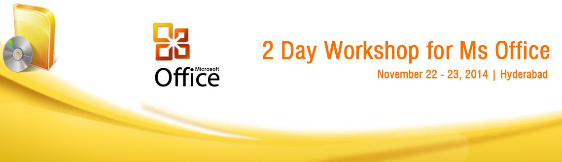 2 Day Workshop for Ms Office - Hyderabad