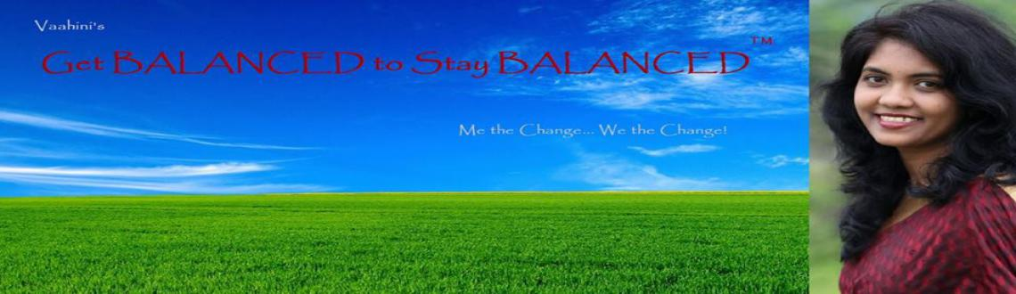Get Balanced to stay Balanced workshop on 12th Oct