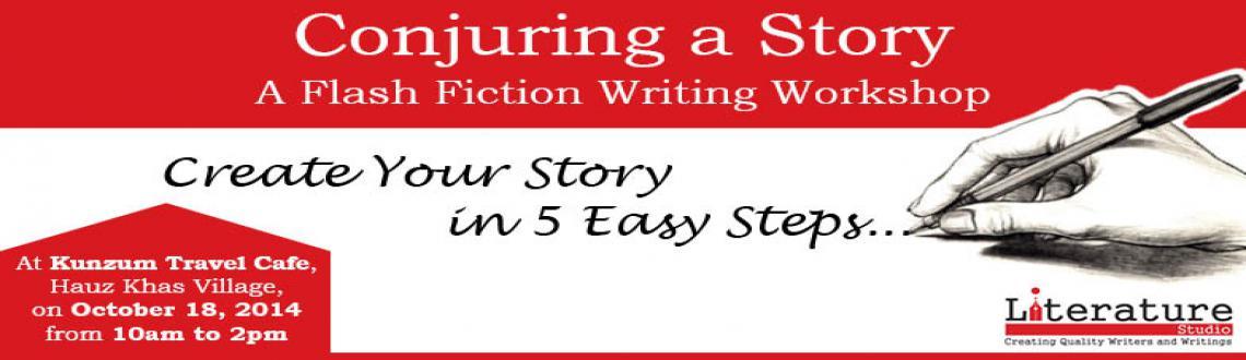 Book Online Tickets for Conjuring a Story workshop, NewDelhi. Literature Studio's \\\