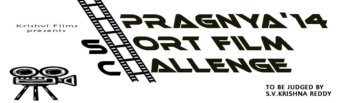 Short Film Competition @Pragnya14