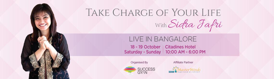 Book Online Tickets for Take Charge of your Life, Bengaluru. 