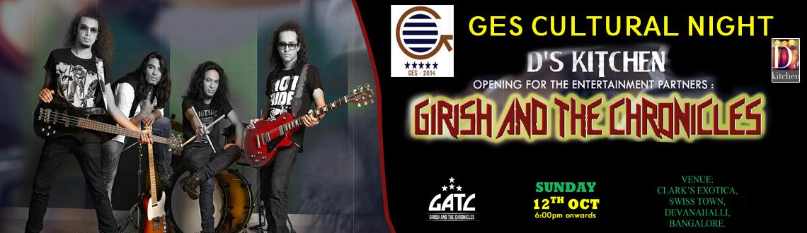 Book Online Tickets for GES Cultural Night - Girish and The Chro, Bengaluru. GES Cultural Night - Girish and the Chronicles