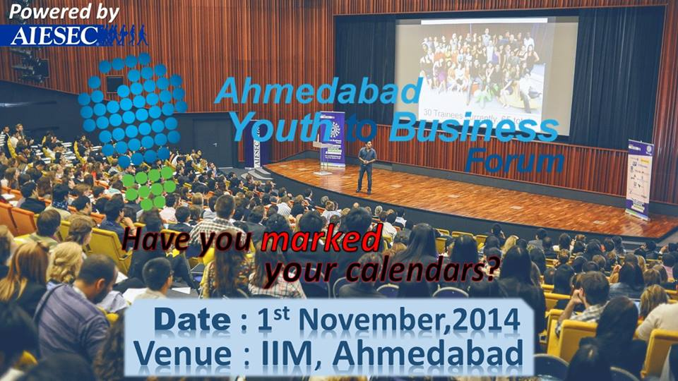 Book Online Tickets for Ahmedabad Youth To Bussiness Forum 2014, Ahmedabad. Ahmedabad Youth To Business Forum is an event which brings top young innovators, bussiness minds and thought leaders from across the country for a day - long conversation around pressing global issues to generate new, but most importantly, actio