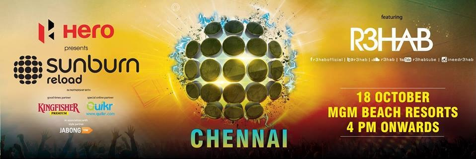 Book Online Tickets for SUNBURN  REHAB CHENNAI 2014, Chennai. FOR DETAILS ,