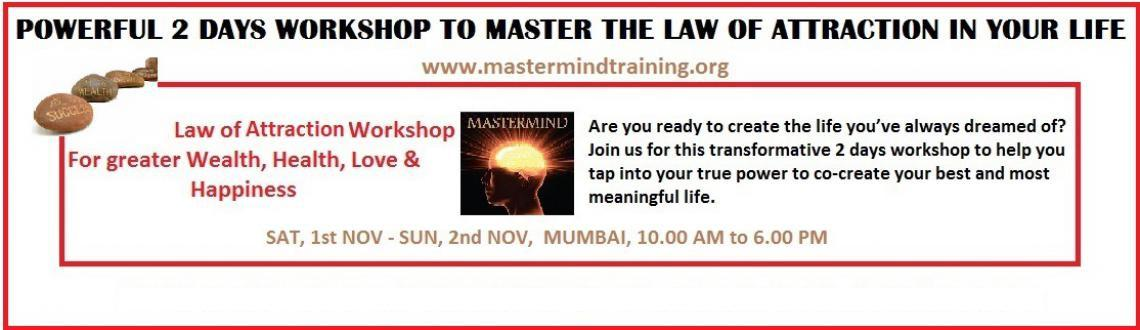 Book Online Tickets for Law of Attraction Workshop, Mumbai. Can You imagine...- Laughing more?- Living a healthier life?- Attracting what is right and perfect effortlessly?- Finding Win-Win solutions with ease even for the most complex personal and business challenges?- Getting compensated in your career in a