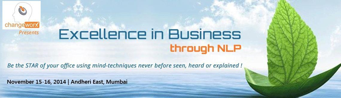 2-DAY NLP Workshop: Excellence in Business on 15th and 16th Nov.