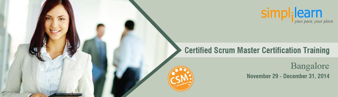 Book Online Tickets for CSM Certification Training in Bangalore , Bengaluru. Certified ScrumMaster Certification Training