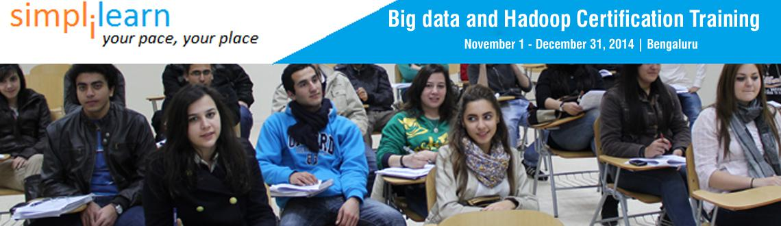 Big data and Hadoop Certification Training in Bangalore on Nov-Dec,2014