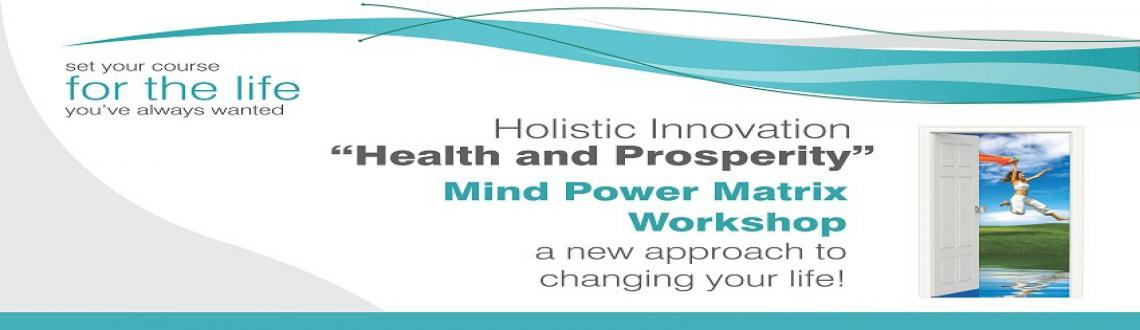 Mind Power Matrix Workshop - Transform your life NOW