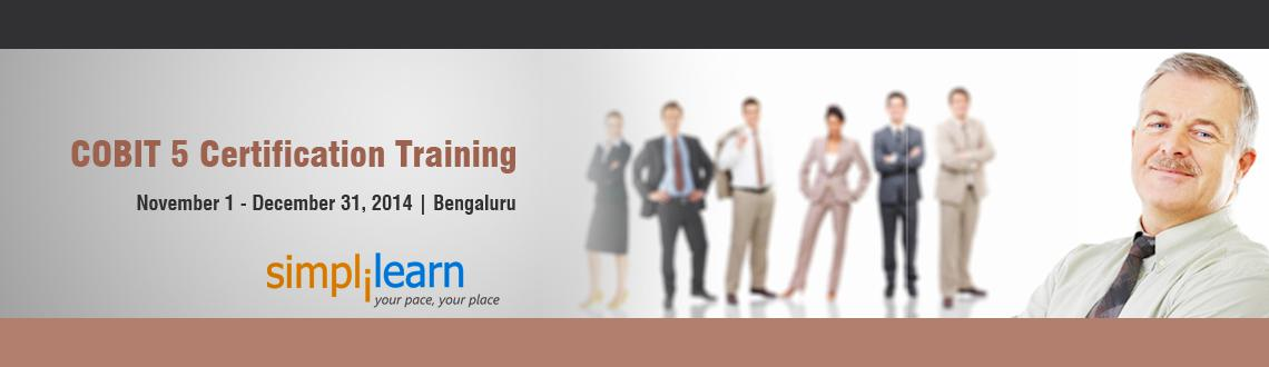 Book Online Tickets for COBIT 5 Certification Training in Bangal, Bengaluru. COBIT 5 Certification Training in Bangalore on Nov-Dec,2014