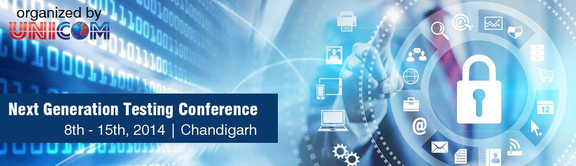 Book Online Tickets for Next Generation Testing Conference Chand, Chandigarh.  