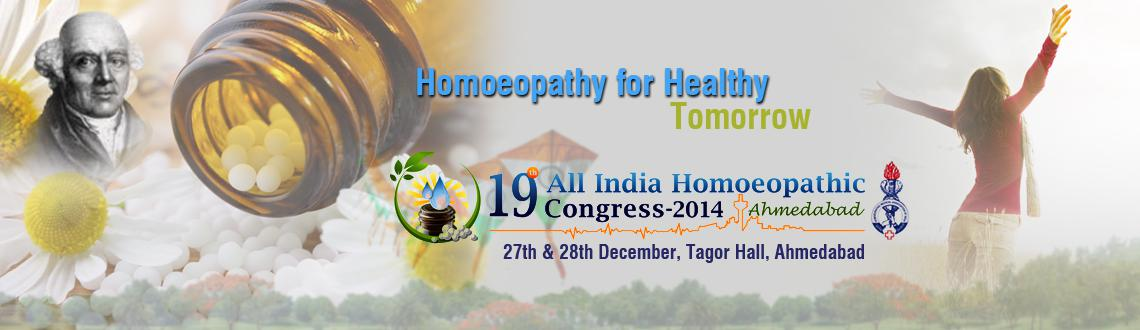 Book Online Tickets for 19th All India Homoeopathic Congress 201, Ahmedabad. 19th All India Homoeopathic Congress 2014