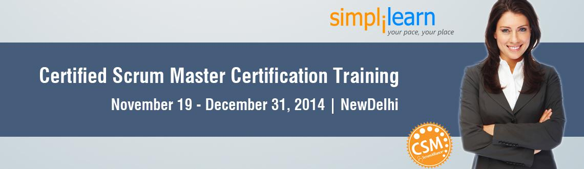 CSM Certification Training in Delhi on Nov-Dec,2014