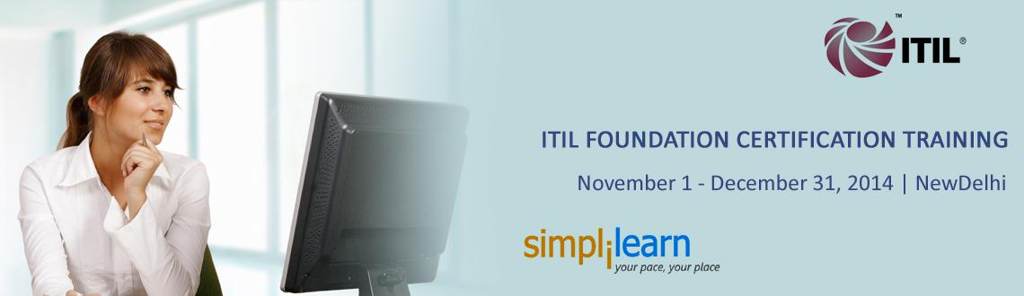 Book Online Tickets for ITIL Foundation Certification Training i, NewDelhi. ITIL Foundation Certification Training in DELHI