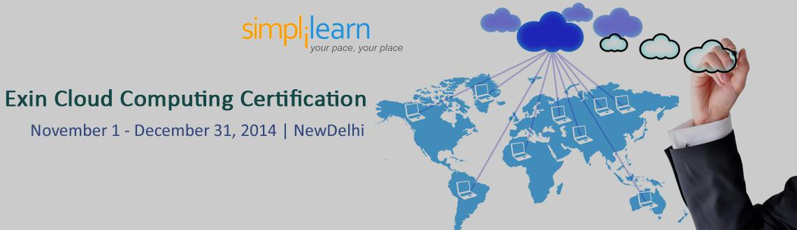 Exin Cloud Computing Certification Training in Delhi on Nov-Dec,2014