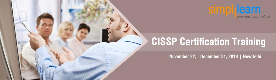 Book Online Tickets for CISSP Certification Training in Delhi on, NewDelhi. CISSP Certification Training