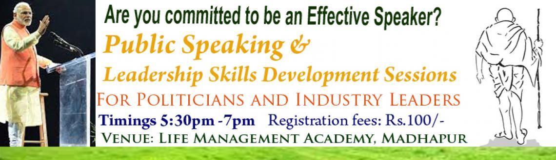 Book Online Tickets for  Public Speaking and Leadership Developm, Hyderabad. You can have great ideas but they are no good to your political career, if you can't express them clearly, confidently and persuasively.Public speaking is a common source of stress for everyone, but the best way to develop oneself.As a POLITICI