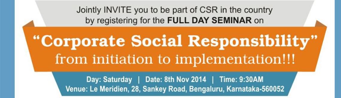 Book Online Tickets for Corporate Social Responsibility , Bengaluru.