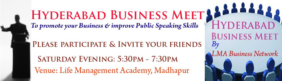 Book Online Tickets for Hyderabad Business Networking Meet To pr, Hyderabad. You are invited to Hyderabad Business Meet to promote your Business