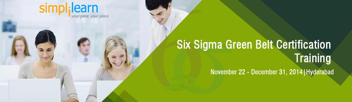 Six Sigma Green Belt Certification Training in Hyderabad on Nov-Dec,2014