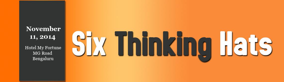 Six Thinking Hats Workshop - Bangalore