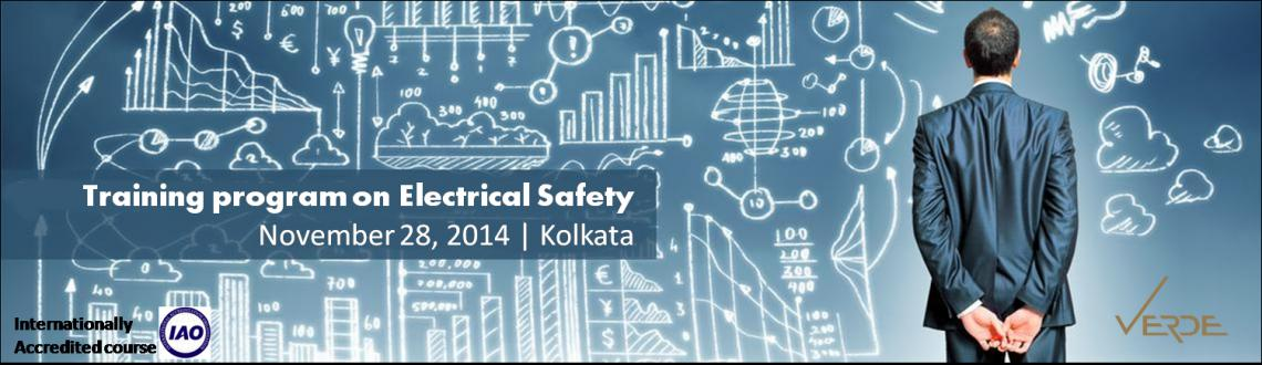 Book Online Tickets for Training on Electrical Safety at Kolkata, Kolkata. Don't put your organization at risk — make sure every step you take is legally sound and compliant