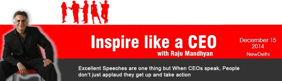 Inspire Like A CEO - New Delhi