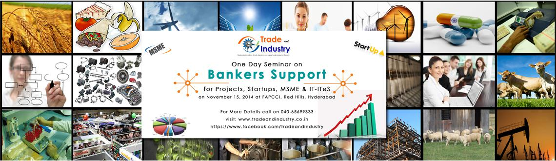 Seminar on Bankers support for Projects, Startups, MSME  IT-ITeS