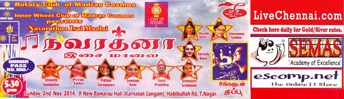 Book Online Tickets for Navarathna Isai Maalai, Chennai.